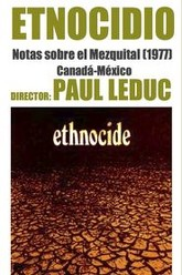 Ethnocide: Notes on El Mezquital Trailer