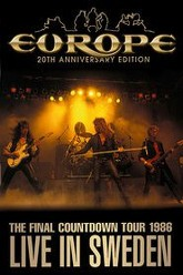 Europe: The Final Countdown Tour Live in Sweden 20th Anniversary Edition Trailer