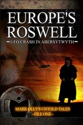 Europe's Roswell: UFO Crash in Abersytwyth Trailer