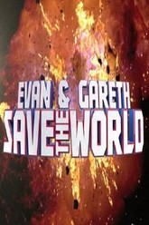 Evan and Gareth Save the World Trailer