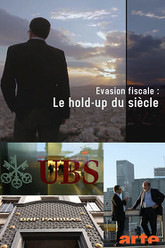 Evasion fiscale - Le hold-up du siècle Trailer