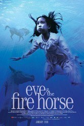 Eve and the Fire Horse Trailer