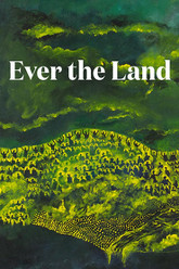 Ever the Land Trailer