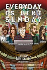 Everyday Is Like Sunday Trailer