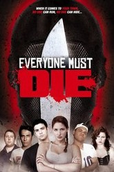Everyone Must Die! Trailer