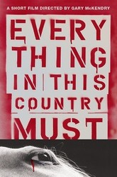 Everything in This Country Must Trailer