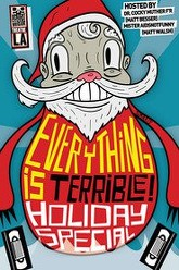 Everything Is Terrible Holiday Special! Trailer