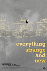 Everything Strange and New Trailer