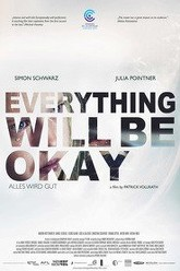 Everything Will Be Okay Trailer