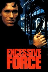 Excessive Force Trailer