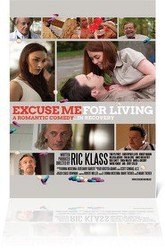 Excuse Me for Living Trailer