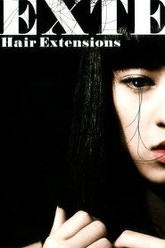 Exte: Hair Extensions Trailer
