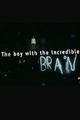 Extraordinary People: The Boy with the Incredible Brain Trailer