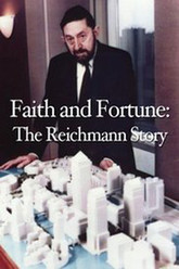 Faith and Fortune: The Reichmann Story Trailer