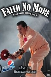 Faith No More: The Second Coming Tour Live In Buenos Aires Trailer