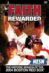 Faith Rewarded: The Historic Season of the 2004 Boston Red Sox Trailer