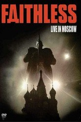 Faithless - Live In Moscow Trailer