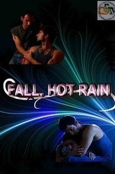 Fall, Hot Rain Trailer