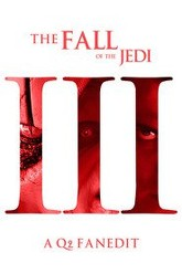 Fall of the Jedi: Episode III – Revenge of the Sith Trailer