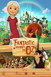 Fantastic Journey to Oz Trailer