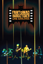 Fantômas - The Director's Cut Live: A New Year's Revolution Trailer