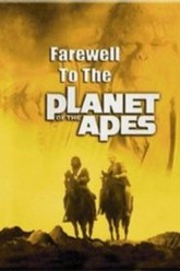 Farewell to the Planet of the Apes Trailer
