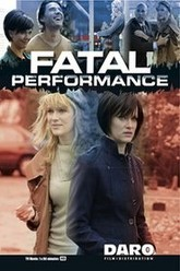 Fatal Performance Trailer
