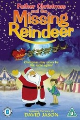 Father Christmas and the Missing Reindeer Trailer