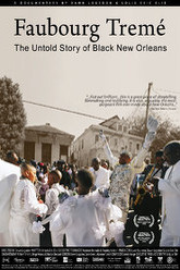 Faubourg Tremé: The Untold Story of Black New Orleans Trailer