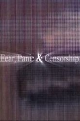Fear, Panic & Censorship Trailer