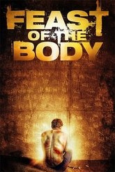 Feast of the Body Trailer