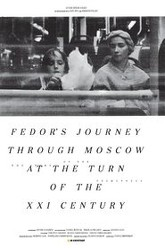 Fedor's Journey Through Moscow at the Turn of the XXI Century Trailer