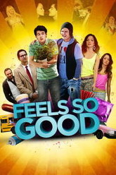 Feels So Good Trailer