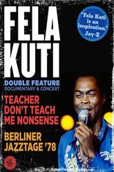 Fela Kuti: Teacher Don't Teach Me Nonsense Trailer