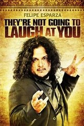 Felipe Esparza: They're Not Gonna Laugh At You Trailer