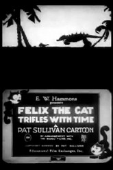 Felix Trifles with Time Trailer