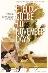 Field Guide To November Days Trailer