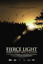 Fierce Light: When Spirit Meets Action Trailer