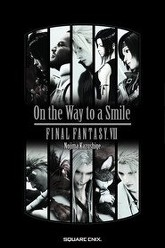 Final Fantasy VII: On the Way to a Smile - Episode Denzel Trailer