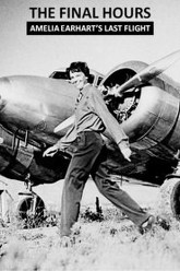 Final Hours: Amelia Earhart's Last Flight Trailer