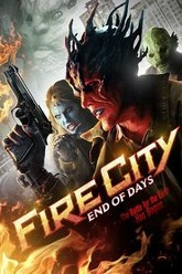 Fire City: End of Days Trailer