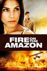 Fire on the Amazon Trailer