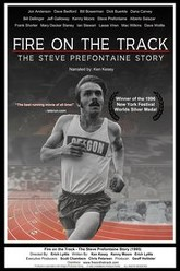 Fire on the Track: The Steve Prefontaine Story Trailer