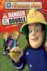 Fireman Sam: Danger By The Double Trailer