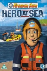 Fireman Sam - Hero at Sea Trailer