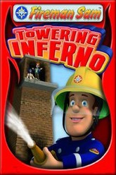 Fireman Sam: Towering Inferno Trailer