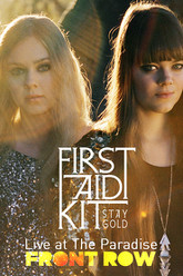 First Aid Kit - Live at The Paradise Trailer
