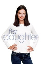 First Daughter Trailer