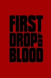 First Drop of Blood Trailer