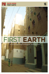 First Earth: Uncompromising Ecological Architecture Trailer